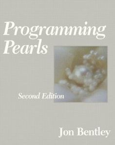 Programming Pearls (2nd Edition) Edition by Bentley, Jon published by Addison-Wesley Professional (1999)
