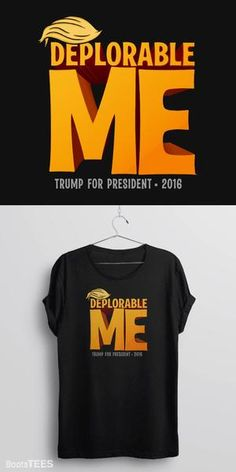 """This Deplorable Me """"basket of deplorables"""" meme t-shirt is a unique and funny Donald Trump tshirt for Anti-Hillary and Pro-Trump supporters to wear for the 2016 presidential election. #basketofdeplorables 