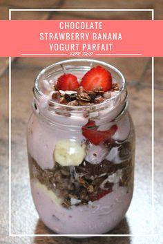 Chocolate Strawberry Banana Yogurt Parfait - strawberry yogurt, dark chocolate coconut granola, chocolate peanut butter, strawberries & bananas...