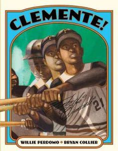 """J BIOG Clemente PER  """"A little boy named Clemente learns about his namesake, the great baseball player Roberto Clemente""""-"""