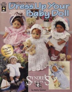 Dress-Up-Your-Baby-Doll-Syndee-039-s-Crochet-Clothes-Pattern-Booklet-HOTP-2079-RARE