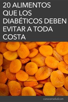 20 alimentos que los diabéticos deben evitar a toda costa #salud