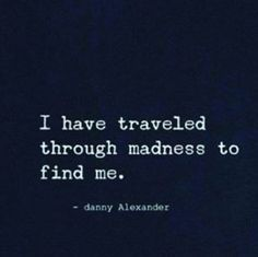 I have traveled through madness to find me.   Funny pictures, best quotes, funny memes pictures and jokes - FunnyKey.com /><meta name=