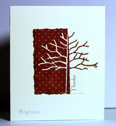"""Use the Memory Box """"twiggy tree"""" die. Cut the tree from the center of a piece of patterned paper. Then cut both the paper and the cut-out tree shape in half. You'll have materials for two cards."""