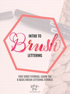 Learn Brush Lettering - here are the 8 basic strokes to master in order to create beautiful brush calligraphy. Video tutorial on hellobrio.com