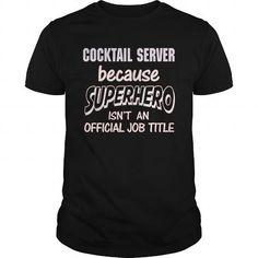 COCKTAIL SERVER - SUPER HERO T-Shirts, Hoodies (21.99$ ==► Order Here!)