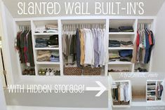 Slanted Wall Built-in's With Hidden Storage - this would be awesome for closet space in the attic bedroom! Attic Storage, Closet Storage, Bedroom Storage, Storage Spaces, Hidden Storage, Storage Ideas, Storage Solutions, Wall Storage, Diy Storage