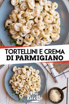 I Tortellini alla Crema di Parmigiano sono un primo piatto dalla consistenza cremosa che si prepara in modo facile, veloce e con pochi ingredienti. Pizza And More, Ravioli, Gnocchi, Pasta Salad, Pasta Recipes, Great Recipes, Food Porn, Good Food, Food And Drink