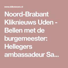 Noord-Brabant Kliknieuws Uden - Bellen met de burgemeester: Hellegers ambassadeur Samenloop voor Hoop