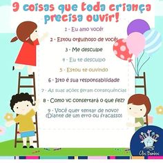 9 coisas que toda criança precisa ouvir. Organize Life, Baby Kids, Baby Boy, Emotional Intelligence, Kids Education, Future Baby, Kids And Parenting, Teaching Kids, Diy For Kids
