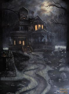 Haunted House by Kayla Ascencio - Haunted House Painting - Haunted House Fine Art Prints and Posters for Sale