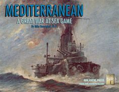 Fleets of eleven nations vie for control of the Mediterranean Sea, with players ages ten & up taking command of their nation's destiny at sea. The first of the Great War at Sea series. Austro Hungarian, Vintage Games, Battleship, Wwi, Board Games, Nautical, Steampunk, Ships, Paintings