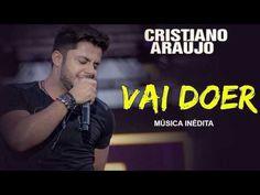 Cristiano Araújo - Vai Doer (Música Inédita 2016)
