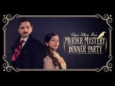 Watch Edgar Allan Poe Throw a MURDER MYSTERY DINNER PARTY | Nerdist