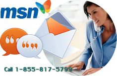 1-855-817-5799 MSN tech Support Number  is the toll free service number for MSN web portalusers in order to provide toll free service. Contact us on our toll free number1-855-817-5799 24*7/365 and get rid from issues instantly. https://uploads.disquscdn.com/...MSN  Support, MSN Troubleshooting, MSN  Problems, MSN Customer Service, MSN  TechnicalSupport Phone Number,  MSN  Tech Support, MSN  Support Number, MSN Technical Support,  MSN Tech Support Phone Number, MSN  Customer Service,  MSN…