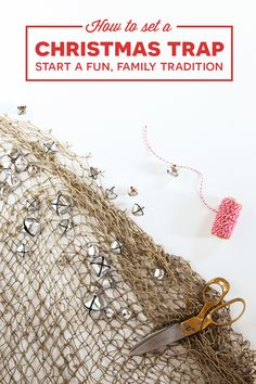 Love this idea of a Christmas Trap for Christmas Morning -- such a fun family tradition idea via Christmas Feeling, Merry Little Christmas, Christmas Crafts For Kids, Christmas Morning, Family Christmas, All Things Christmas, Christmas And New Year, Christmas Holidays, Christmas Gifts