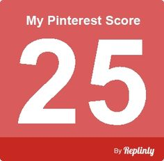 My Pinterest Score is 25 - click the image to calculate your pinterest score