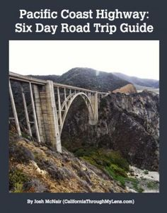 ***good ref***Pacific Coast Highway: Where to Stop on Your Road Trip | California Through My Lens