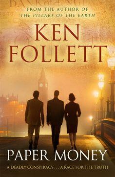 Paper Money by Ken Follett I Love Books, Good Books, Books To Read, My Books, Book Writer, Book Authors, Historical Fiction Books, Thriller Books, Free Books Online