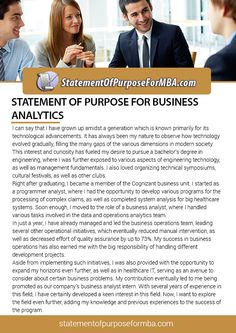 Our professional writer is highly educated and good writing skill to accomplish an outstanding statement of purpose for business analytics. If you have any doubt about writing a statement of purpose for business analytics, you can visit this link or see the sample: http://www.statementofpurposeformba.com/our-sop-for-mba-writing-service/statement-of-purpose-for-business-analytics-writing-service/