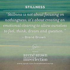 Stillness is not focusing on nothingn ess. ..