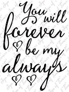 valentine valentine quotes Valentine svg, You Will Foreve Husband Quotes, Love Quotes For Him, Me Quotes, Qoutes, Advice Quotes, Baby Quotes, Bride Gifts, Wedding Gifts, Wedding Cards