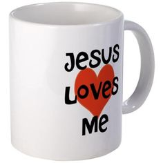 Jesus Loves Me Mugs on CafePress.com