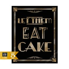 Printable Let Them Eat Cake Art Deco Great Gatsby by PSPrintables