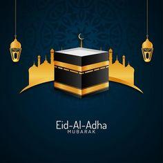 Eid Al Adha Greetings, Eid Mubarak Greeting Cards, Eid Banner, Holiday Banner, Happy Eid Al Adha, Happy Eid Mubarak, Adha Card, Eid Card Designs, Eid Adha Mubarak