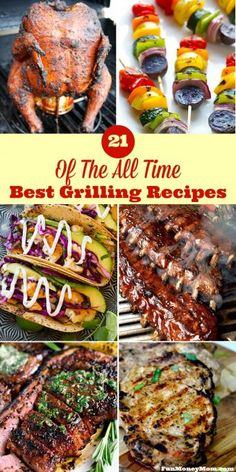 21 Of The Best Grilling Recipes For Your Backyard Cookout