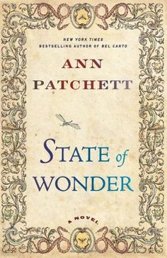 State of Wonder by Ann Patchett, http://www.amazon.com/dp/0062049801/ref=cm_sw_r_pi_dp_UmqRpb0S62QZ1