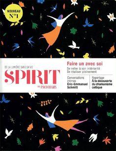 SPIRIT  : un mook de développement spirituel et réalisation personnelle. Passionnant, humaniste et de grande qualité!