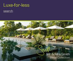 Mr. and Mrs. Smith Boutique and Luxury Hotel Booking Specialists