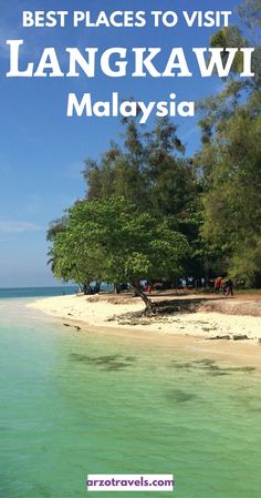 Island hopping in Langkawi - and other top things to do in the beautiful island in Malaysia. Things to do and see, Asia.