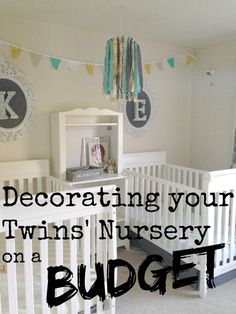 Decorating Your Twin Nursery on a Budget