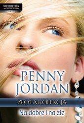 Cyfrowe Publikacje - Okazja dnia!: Na dobre i na złe - Penny Jordan - ebook -35% taniej. Każda, nawet na pozór najszczęśliwsza para, skrywa przed światem swoje tajemnice…  Fern, powszechnie lubiana za spokój i pogodę ducha, starannie ukrywa swoje prawdziwe emocje. Dla Nicka, jej męża, małżeństwo to jedynie puste słowo. Bez skrupułów manipuluje żoną i romansuje z innymi kobietami. W ich związku brakuje nie tylko miłości, ale również wzajemnego szacunku. A jednak Fern, spętana konwenansami…