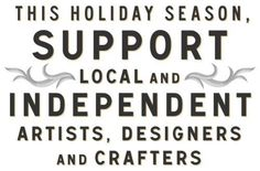 Please support independent shops, artists, designers and crafters.      Here is my holiday shopping guide to #shop #local in #Chicago !!