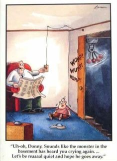 """The Far Side"" by Gary Larson. Far Side Cartoons, Far Side Comics, Funny Cartoons, Gary Larson Cartoons, Haha Funny, Funny Jokes, Hilarious, Funny Stuff, Funny Shit"
