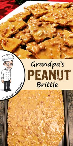 Grandpa's Peanut Brittle This is a classic old fashioned candy recipe. Just 4 ingredients, but absolutely delicious. First appearing in American cookbooks in the early this is one recipe that has stood the test of time. Homemade Peanut Brittle, Microwave Peanut Brittle, Recipe For Peanut Brittle, Peanut Brittle Recipe Without Candy Thermometer, Peanut Butter Fudge, Old Fashioned Candy, Old Fashioned Recipes, Old Fashioned Christmas Candy, Brittle Recipes