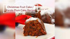 Christmas Fruit Cake / Kerala Plum Cake Christmas Plum Cake Recipe, Indian Food Recipes, Kerala Recipes, Kerala Food, Cake Youtube, Yummy Food, Tasty, Cake Recipes, Fruit Cakes