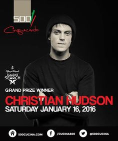 Calgary Stampede Talent Search Winner Christian Hudson live at 500 Cucina Saturday January pm to pm Calgary, Musicals, Christian, Live, Search, Searching, Musical Theatre