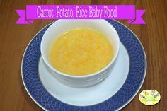 Carrot Potato Rice Baby Food