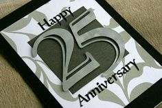 Happy 25th Anniversary card by SassaScraps on Etsy, $7.00