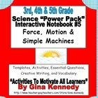 """This is my 3rd,  4th and 5th Grade """"Interactive Science Notebook #5: Force, Motion and Simple Machines Power Pack"""",    Topics Covered: Force, Motion..."""