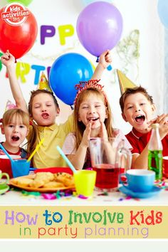 How to Involve Kids in Planning their Own Birthday Party