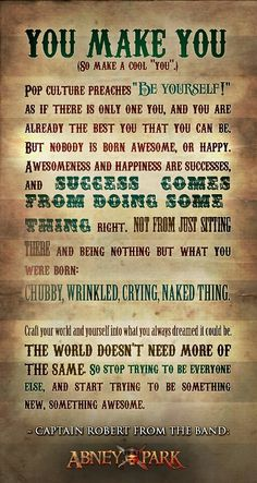 Awesome quote from the captain of my favorite steampunk band!