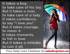 """Sad and Love Picture: It takes confidence, to say """"I love you"""""""