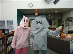elephant and piggie Maybe just a headband with ears and a nose