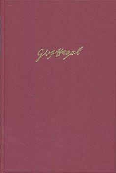 Katalog der Bibliothek Georg Wilhelm Friedrich Hegels / herausgegeben von Manuela Köppe --- 2 Vol. --- Hamburg : Felix Meiner Verlag, [2017]