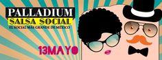 Palladium Salsa Social | 13 de Mayo Viernes 13 de Mayo 21:00 hr. Salón Teatro Ferrocarrilero Calz. Ricardo Flores Magón #206 Entre Guerrero y Av. Insurgentes Col. Guerrero, Del. Cuauhtémoc, México,…
